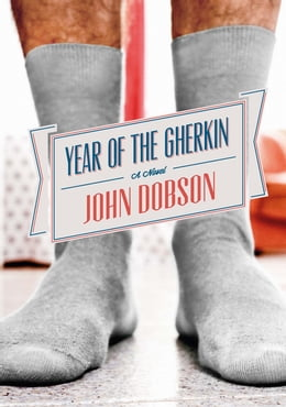 Book Year of the Gherkin by John Dobson