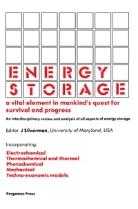 Energy Storage: A Vital Element in Mankind's Quest for Survival and Progress