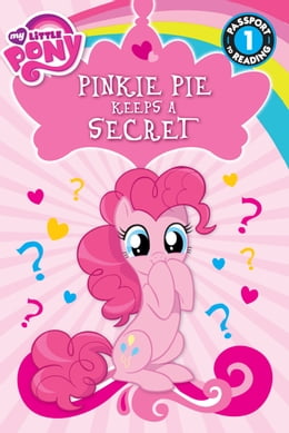 Book My Little Pony: Pinkie Pie Keeps a Secret by Magnolia Belle