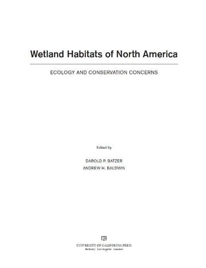 Wetland Habitats of North America Ecology and Conservation Concerns