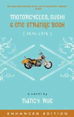 Book Motorcycles, Sushi and One Strange Book by Nancy N. Rue