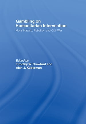 Gambling on Humanitarian Intervention