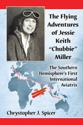 "The Flying Adventures of Jessie Keith ""Chubbie"" Miller c52e787d-7ab7-4b7e-8fd0-f6bd30a3b351"