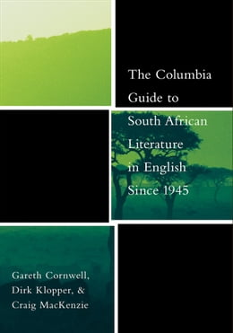 Book The Columbia Guide to South African Literature in English Since 1945 by Gareth Cornwell