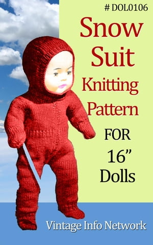 """Snow Suit Knitting Pattern For 16-Inch Doll / Doll Knit Pattern 16"""" (#DOL0106)"""