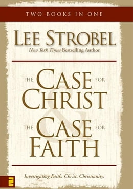 Book Case for Christ/Case for Faith Compilation by Lee Strobel