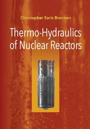 Thermo-Hydraulics of Nuclear Reactors