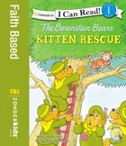Berenstain Bears Good Deed Scouts to the Rescue by Jan & Mike Berenstain