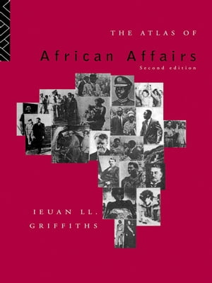 The Atlas of African Affairs