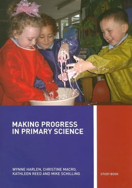 Book Making Progress in Primary Science by Harlen, Wynne