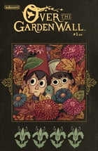 Over the Garden Wall: Tome of the Unknown #1 by Pat McHale