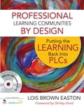 Professional Learning Communities by Design 3d5355f7-8254-41fb-b791-6c49c01c29fa