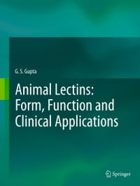 Animal Lectins: Form, Function and Clinical Applications