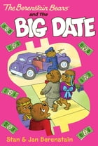 The Berenstain Bears Chapter Book: The Big Date by Stan Berenstain