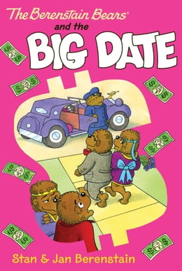 Book The Berenstain Bears Chapter Book: The Big Date by Stan Berenstain