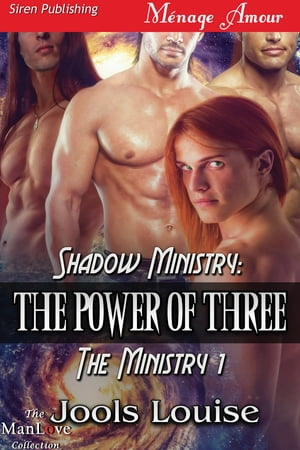 Shadow Ministry: The Power of Three