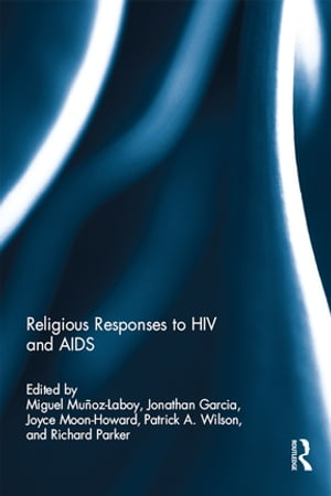Religious Responses to HIV and AIDS