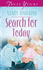 Search For Today (Book 3) by Mary Hawkins
