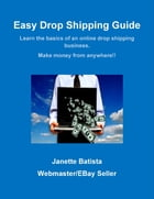 Easy Drop Shipping Guide by Janette Batista
