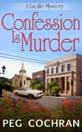 Confession Is Murder cba43444-c6e1-47e7-9e08-b924a931d427