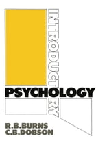 Introductory Psychology by R.B. Burns