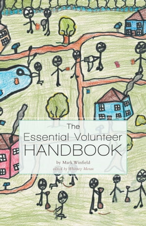 The Essential Volunteer Handbook by Mark Winfield