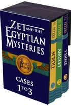 3-in-1: Zet and the Egyptian Mystery Cases: Adventure Books For Kids 9-12 by Scott Peters