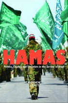 Hamas: Politics, Charity, and Terrorism in the Service of Jihad by Dennis Ross