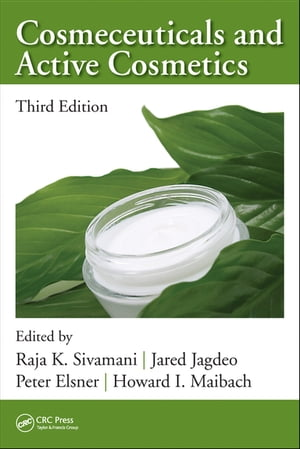 Cosmeceuticals and Active Cosmetics,  Third Edition