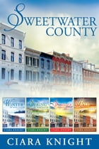 Sweetwater County Boxed Set: Books 1-4 by Ciara Knight