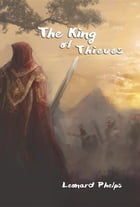 The King of Thieves by Leonard Phelps