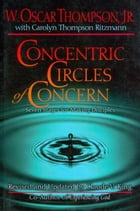 Concentric Circles of Concern: From Self to Others Through Life-Style Evangelism