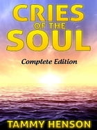 Cries of the Soul by Tammy Henson