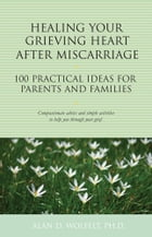Healing Your Grieving Heart After Miscarriage Cover Image