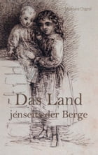 Das Land jenseits der Berge by Madelaine Chaproll