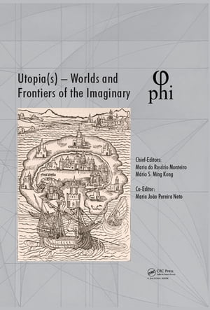 Utopia(s) - Worlds and Frontiers of the Imaginary Proceedings of the 2nd International Multidisciplinary Congress,  October 20-22,  2016,  Lisbon,  Portug