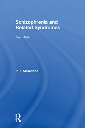 Schizophrenia and Related Syndromes