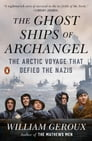 The Ghost Ships of Archangel Cover Image