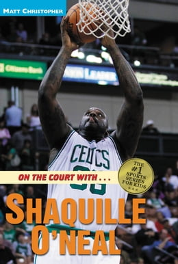 Book On the Court with ... Shaquille O'Neal by Matt Christopher