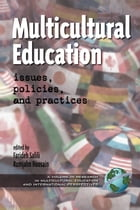Multicultural Education: Issues, Policies, and Practices by Farideh Salili