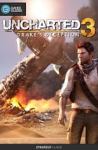 Uncharted 3: Drake's Deception - Strategy Guide by GamerGuides.com