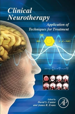 Book Clinical Neurotherapy: Application of Techniques for Treatment by David S. Cantor