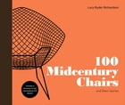102 Midcentury Chairs: and their stories by Lucy Ryder, Richardson