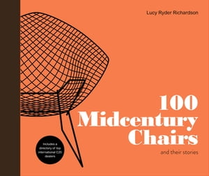 102 Midcentury Chairs and their stories