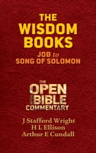 The Wisdom Books: Job to Song of Solomon by J. Stafford Wright