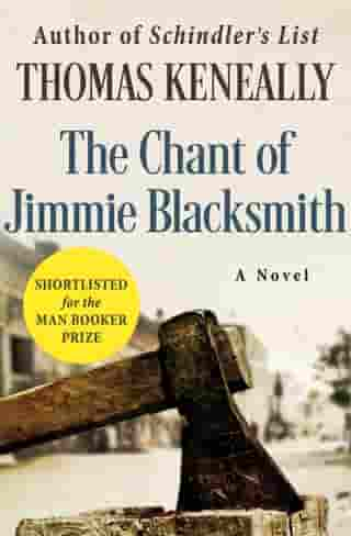 The Chant of Jimmie Blacksmith: A Novel