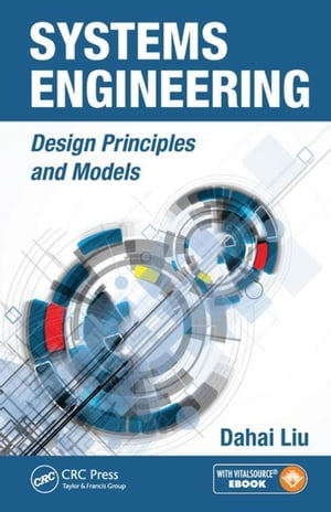 Systems Engineering: Design Principles and Models