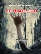 The Murder Club by Devin S. Parks