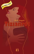 Tizianrot by Ruth Gogoll