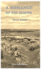 A Romance of the Moors by Mona Caird